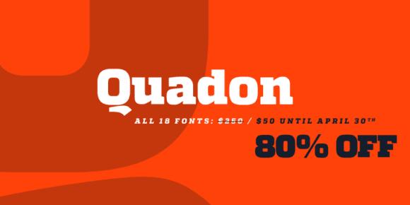 107243 580x290 - Font dňa – Quadon (zľava 80% do 30. apríla)