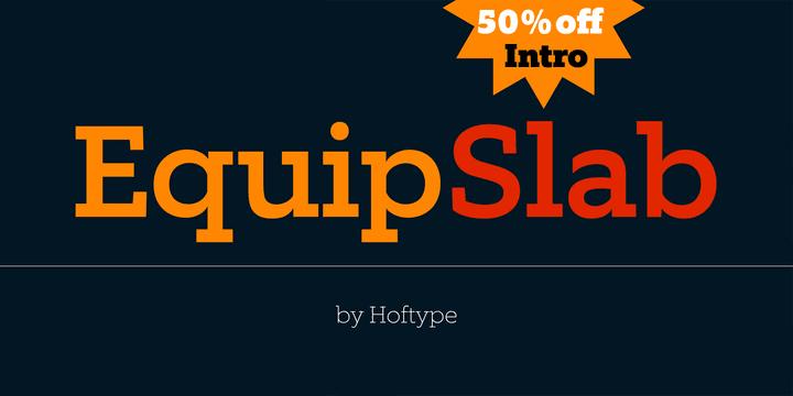 130127 - Font dňa – Equip Slab (zľava 50%, od 24,50$