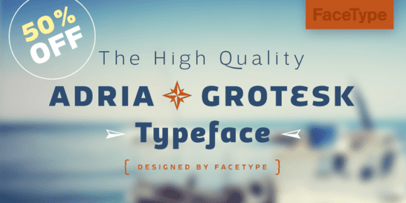 139443 580x290 - Font dňa – Adria Grotesk