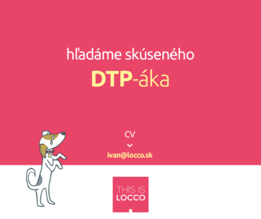 10584099 686224684790867 7301836503890943919 n 380x318 - Hľadáme skúseného DTP-áka – This is Locco