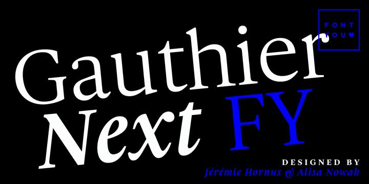 142080 - Font dňa – Gauthier Next FY (zľava 50%, od 25€)
