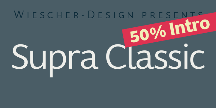 145639 - Font dňa – Supra Classic (zľava 50%, od 10€)