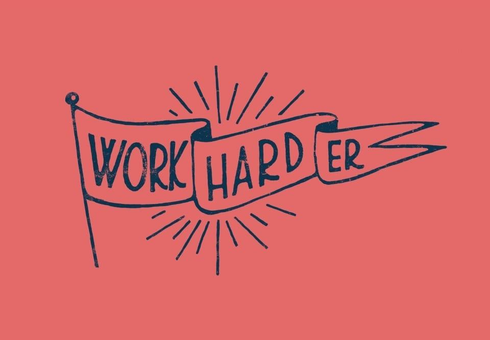 work_harder-V2-960x667