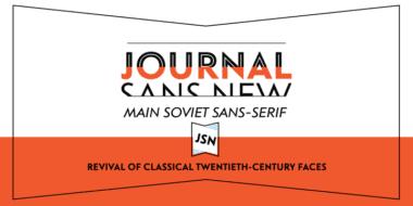 139454 380x190 - Font dňa – Journal Sans New (zľava 30%, od 25,89€)