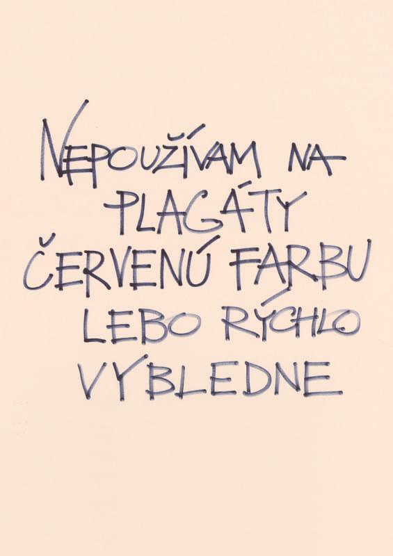 PavelChoma_Nepouzivam-na-plagaty-cervenu-farbu-lebo-rychlo-vybledne