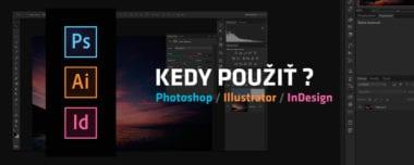 blog tutorial kedy pouzit adobe photoshop illustrator indesign 380x152 - Kedy použiť Adobe Photoshop / Illustrator / InDesign?