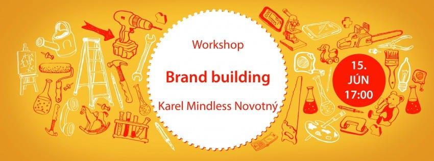 mindless e1433252674364 - Brandbuilding s Karlom Novotným