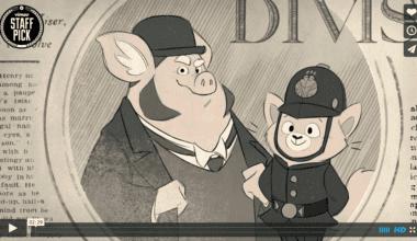 snimka obrazovky 2015 08 01 o 9.59.37 380x220 - Pohyblivá inšpirácia – The Casebook of Nips & Porkington (2015)