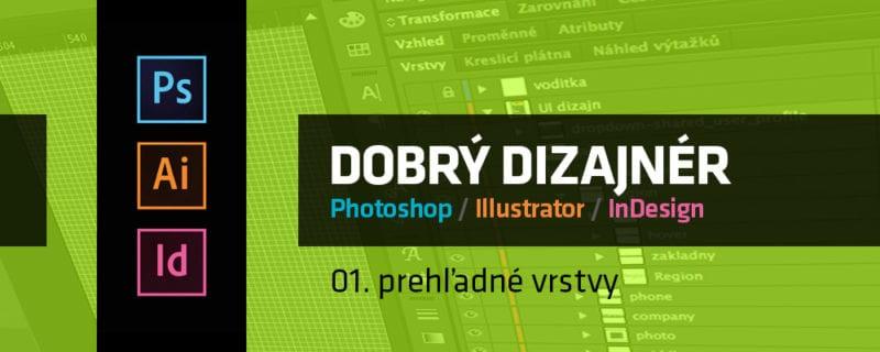 blog tutorial dobry dizajner 01 prehladne vrstvy 800x320 - Dobrý grafický dizajnér – 01. prehľadné vrstvy