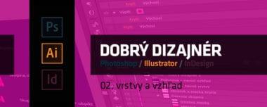 blog tutorial dobry dizajner 02 vrstvy a vzhlad 380x152 - Dobrý grafický dizajnér – 02. vrstvy a vzhľad