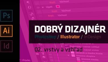 blog tutorial dobry dizajner 02 vrstvy a vzhlad 380x220 - Dobrý grafický dizajnér – 02. vrstvy a vzhľad