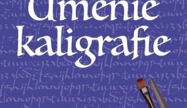 4321 Umenie kaligrafie 380x220 - Knižný tip: Naučte sa Umenie kaligrafie