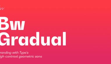 233528 380x220 - Font dňa – Bw Gradual