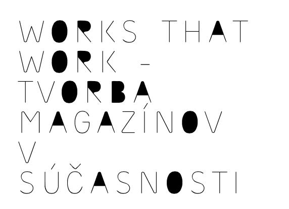 Snímka obrazovky 2013 07 25 o 9.40.39 - Works That Work – tvorba magazínov v súčasnosti