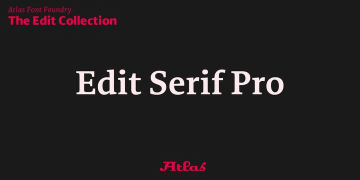 250993 - Font dňa – Edit Serif Pro