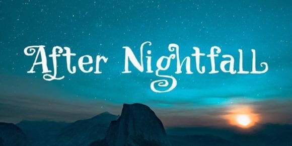 264778 580x290 - Font dňa – After Nightfall