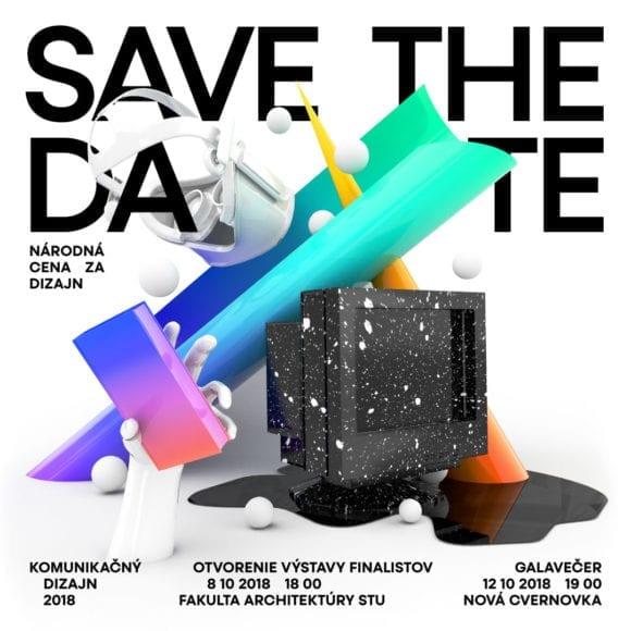 NCD18 SaveTheDate 580x580 - 15. ročník súťaže Národná cena za dizajn 2018 – Komunikačný dizajn je vyhodnotený