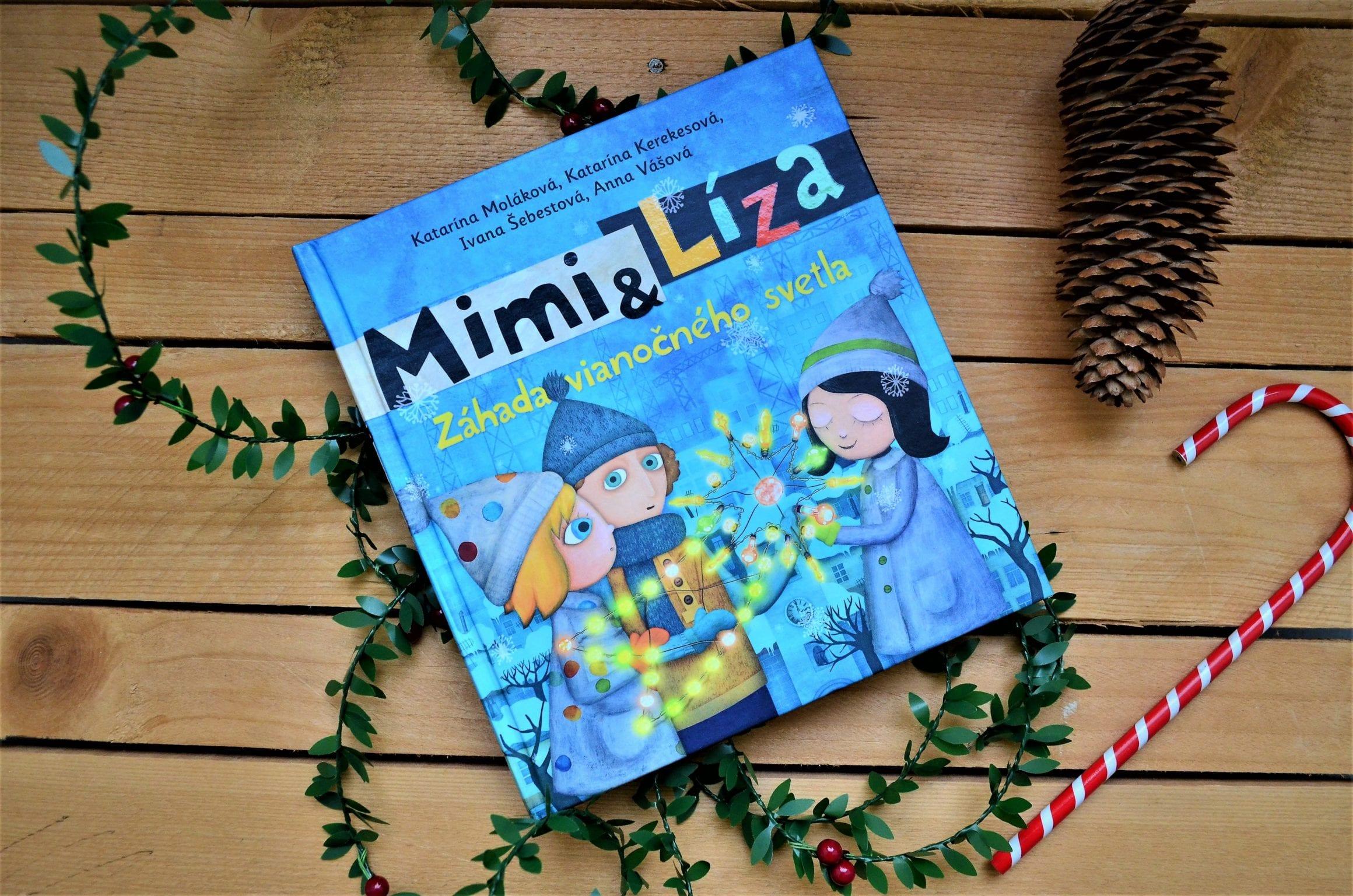 mimi a liza 4 - Nová rozprávková kniha – Mimi a Líza: Záhada vianočného svetla