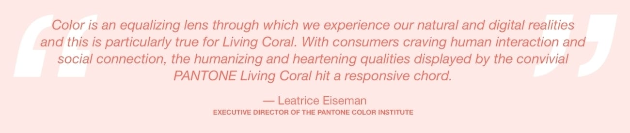 pantone color of the year 2019 living coral lee eiseman quote - PANTONE – barvou roku 2019 je Living Coral