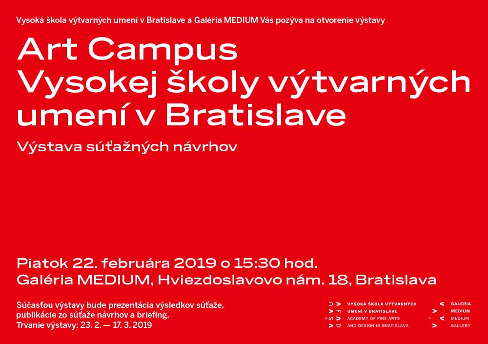 artcampus pozvanka - Otvorenie výstavy súťaže návrhov Art Campus Vysokej školy výtvarných umení v Bratislave, 2018 v Galérii MEDIUM.