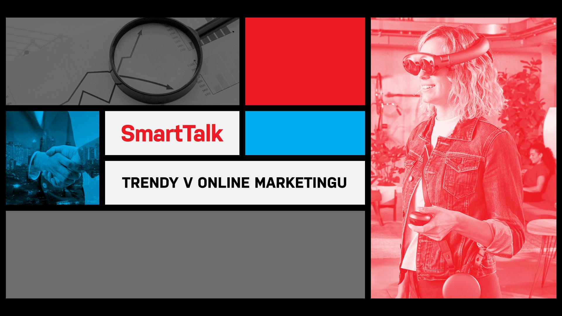 smarttalk fb 1920 - O trendoch v online marketingu budú diskutovať Visibility, Triad Advertising a PS:Digital