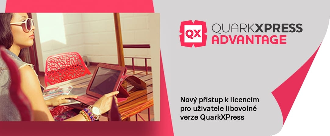 advantage final 1 - QuarkXPress Advantage – Nový způsob upgrade
