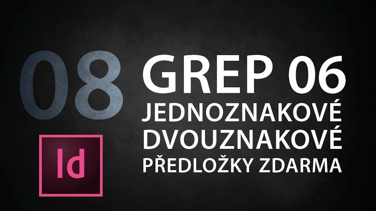 indesign tutorial 08 grep 06 jednoznakov predlo k 0fg kk9trei - InDesign tutorial 08: GREP 06 Jednoznakové predložky zadarmo