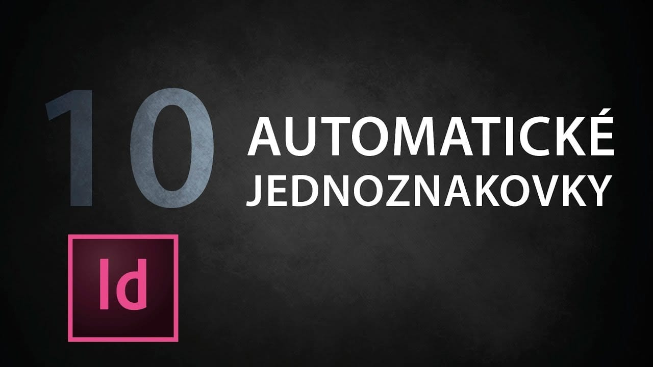 indesign tutorial 10 automatick jednoznakovky y ka9ns0ofk - InDesign tutorial 10: Automatické jednoznakovky