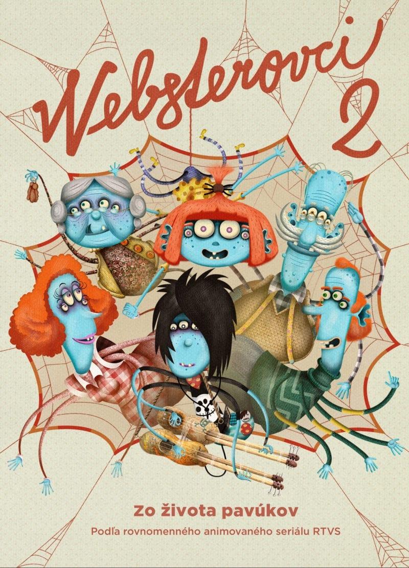 Websterovci 2 Zo života pavúkov 800x1111 - Nová rozprávková kniha Websterovci 2 – Zo života pavúkov